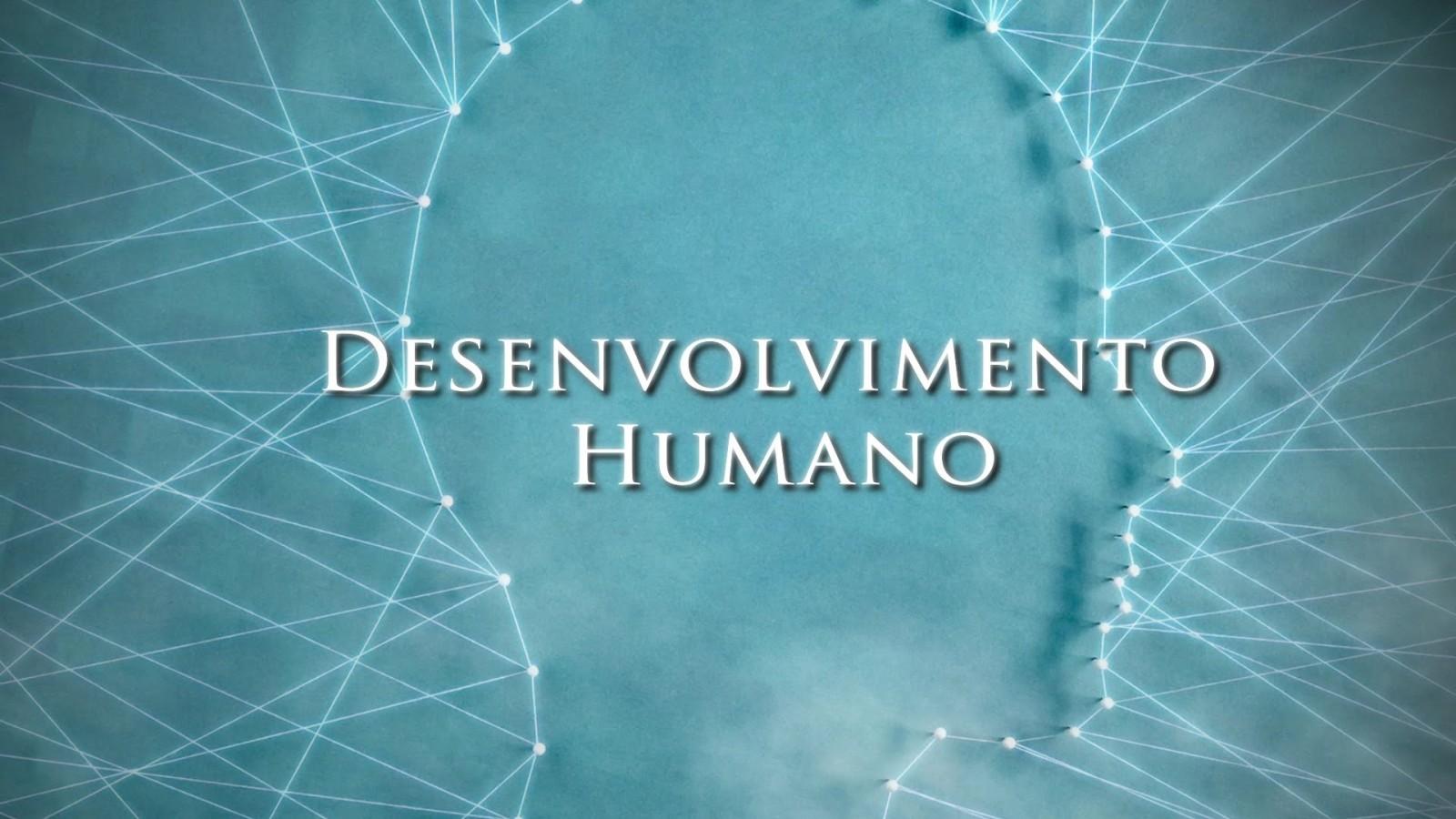 Desenvolvimento Humano e Melhoria Contínua