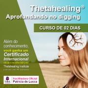 Curso de Thetahealing APROFUNDANDO NO DIGGING