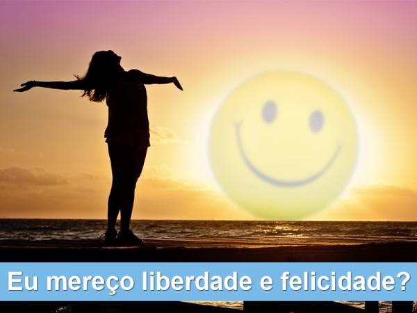 liberdade-e-felicidade