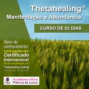 Curso de ThetaHealing - Manifestação e Abundância